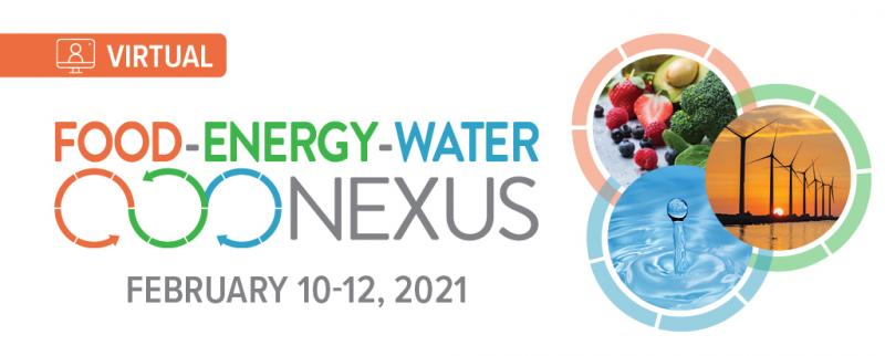 Food Energy Water conference graphic Feb 10-12 virtual
